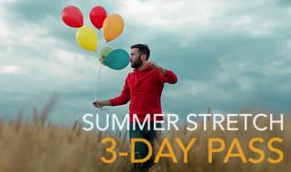3-day Pass SUMMER STRETCH 2018